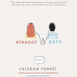 Eleanor & Park | [Rainbow Rowell]