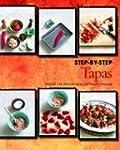 Tapas Step-by-Step: Schritt f�r Schri...