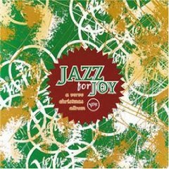 Jazz For Joy: A Verve Christmas Album by Abbey Lincoln, Betty Carter, Shirley Horn, Roy Hargrove and Nicholas Payton