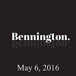 Bennington, May 6, 2016 Radio/TV Program
