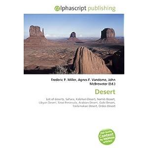 Desert: List of deserts, Sahara, Kalahari Desert, Namib Desert ...