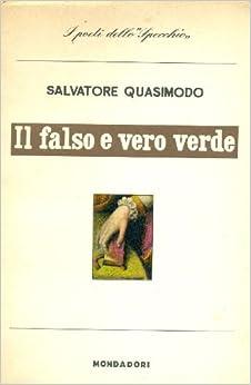 Il falso e vero verde (1949-1955). Con un discorso sulla poesia