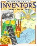 The Usborne Book of Inventors: From DaVinci to Biro