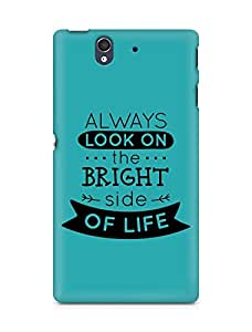 Amez Always look on the Bright Side of Life Back Cover For Sony Xperia Z