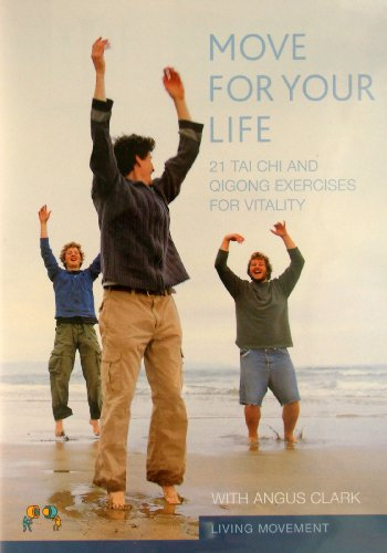 Move For Your Life: 21 tai chi and qigong exercises for vitality [DVD]
