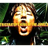 KING OF THE JUNGLETriceratops