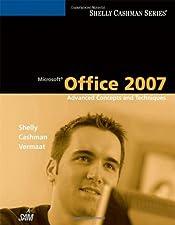 Microsoft Office Advanced by Gary B. Shelly