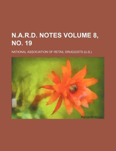 N.A.R.D. notes Volume 8, no. 19