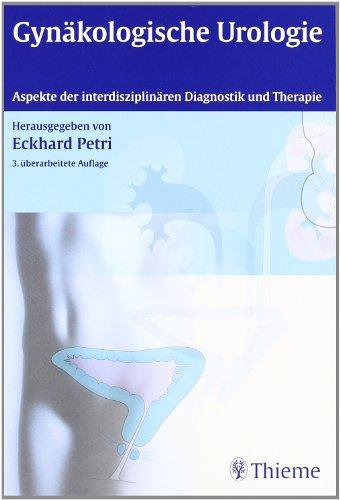 Gynäkologische Urologie: Aspekte der interdisziplinären Diagnostik und Therapie