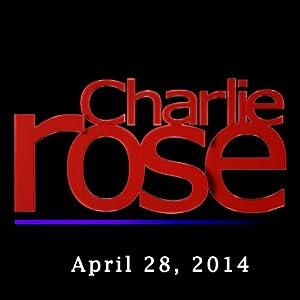 Charlie Rose: Recep Tayyip Erdogan, April 28, 2014 Radio/TV Program