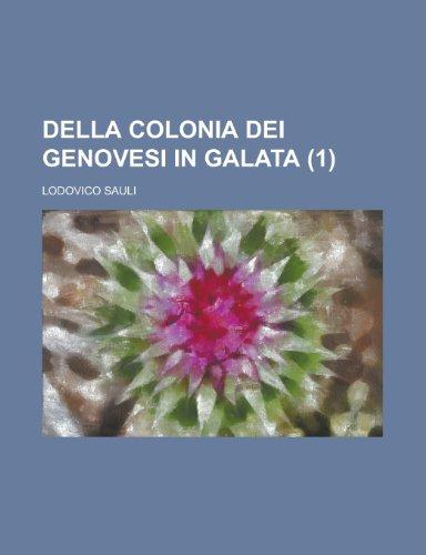 Della Colonia Dei Genovesi in Galata (1)