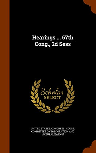 Hearings ... 67th Cong., 2d Sess