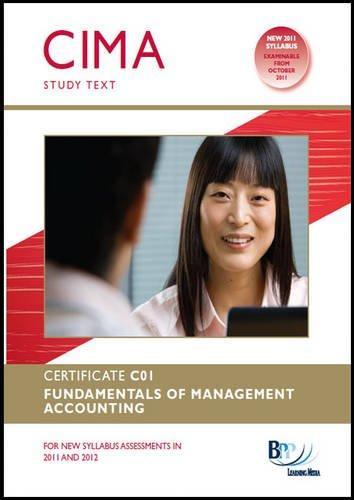 CIMA - C01 Fundamentals of Management Accounting (Study Text)