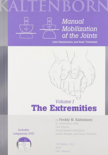 Manual Mobilization of the Joints - The Extremities 7th...