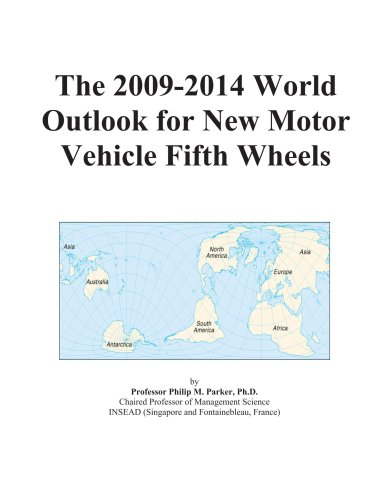 The 2009-2014 World Outlook for New Motor Vehicle Fifth Wheels