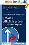 Fetales Alkoholsyndrom: S3-Leitlinie...