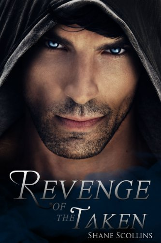 Revenge of the Taken (Humble Walker Book 1) by Shane Scollins