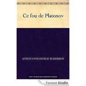 Ce fou de Platonov