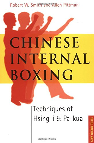 Chinese Internal Boxing: Techniques of Hsing-I & Pa-Kua (Chinese Boxing compare prices)