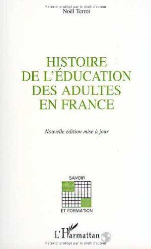 Histoire de l'éducation des adultes en France: La part de l'éducation des adultes dans la formation des travailleurs, 1789-1971