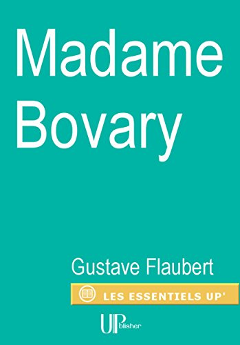 Madame Bovary: Roman de moeurs (French Edition)