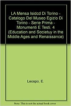 LA Mensa Isiaca Di Torino (Catalogo Del Museo Egizio Di Torino, Serie