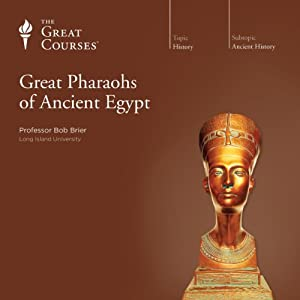 Great Pharaohs of Ancient Egypt Lecture