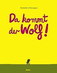 Da kommt der Wolf!: Pappbilderbuch