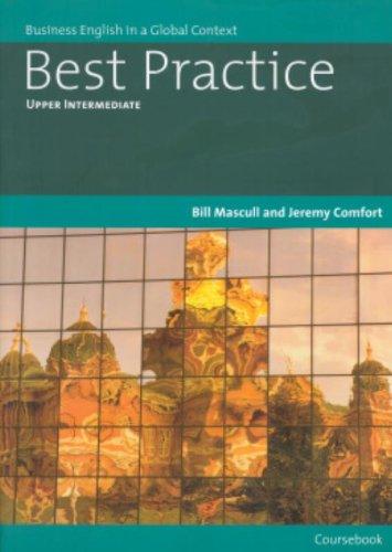 Best practice. Upper intermediate. Coursebook. Per le Scuole superiori: Upper Intermediate-Text (Best Practice (Thomson Heinle))