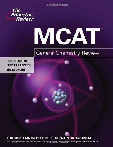 MCAT General Chemistry Review (Graduate School Test Preparation)