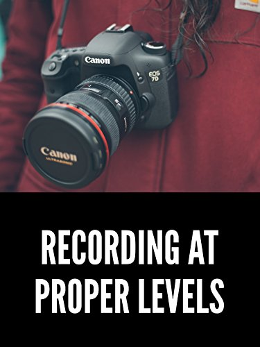 How to Record Audio at the Correct Levels