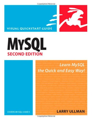 MySQL, Second Edition: Visual QuickStart Guide (2nd Edition)