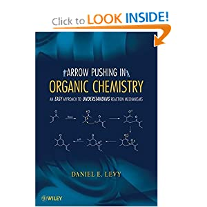 Arrow-Pushing in Organic Chemistry Daniel E. Levy
