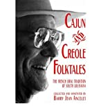 img - for Cajun and Creole Folktales[ CAJUN AND CREOLE FOLKTALES ] by Ancelet, Barry Jean (Author ) on Sep-01-1994 Paperback book / textbook / text book