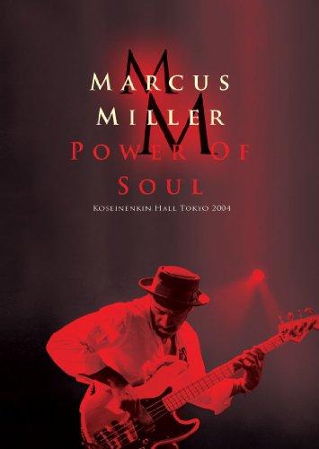 Marcus Miller Power of Soul, Koseinenkin Hall Tokyo 2004 [DVD]