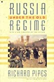 Russia Under the Old Regime (0020360428) by Pipes, Richard
