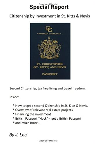 Citizenship by Investment in St. Kitts & Nevis: Second Citizenship, tax free living and travel freedom.