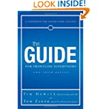 The Guide for Frontline Supervisors (and Their Bosses): A Handbook for Supervisory Success