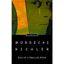 Son of a Smaller Hero (       UNABRIDGED) by Mordecai Richler Narrated by Keon Mohajeri