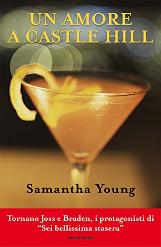 Samantha Young - Un amore a Castle Hill