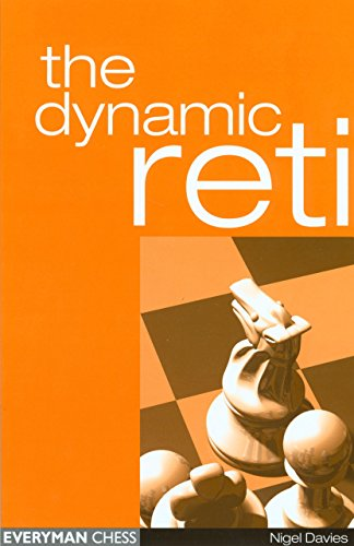 The Dynamic Reti (Everyman Chess)