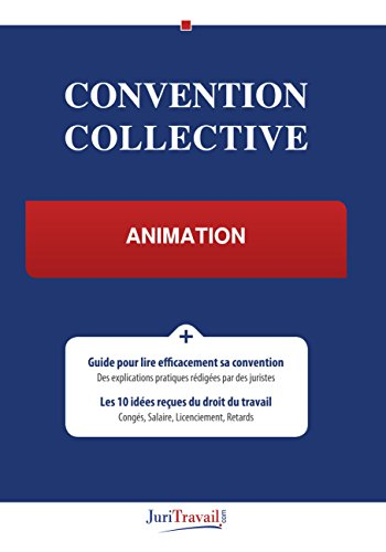 Convention Collective - Animation