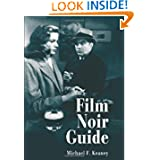 Film Noir Guide: 745 Films of the Classic Era, 1940-1959
