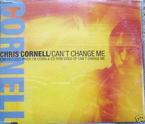 CHRIS CORNELL CD Single- Can't change me,CD2 (mint)