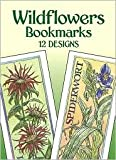 img - for Wildflowers Bookmarks Publisher: Dover Publications book / textbook / text book