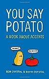 img - for You Say Potato book / textbook / text book