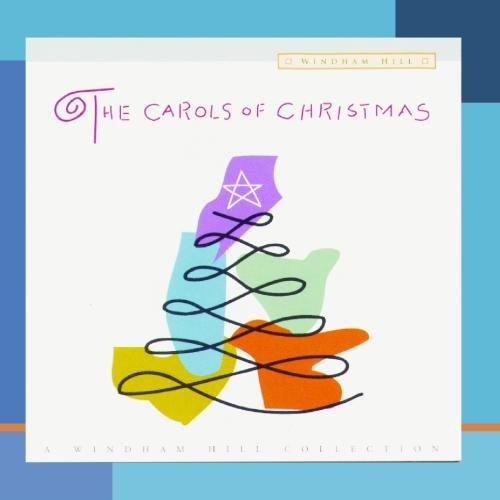 Various - The Carols of Christmas- A Windham Hill Collection - Zortam Music