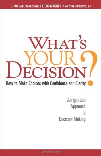 What's Your Decision?: How to Make Choices with...