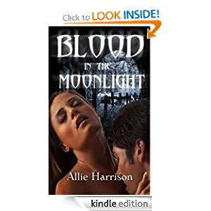 Blood In The Moonlight Allie Harrison