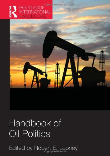 Handbook Of Oil Politics (Routledge International Handbooks)